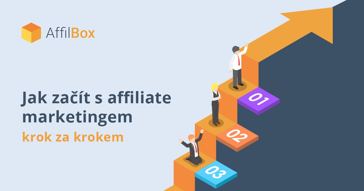 Jak začít s affiliate marketingem krok za krokem