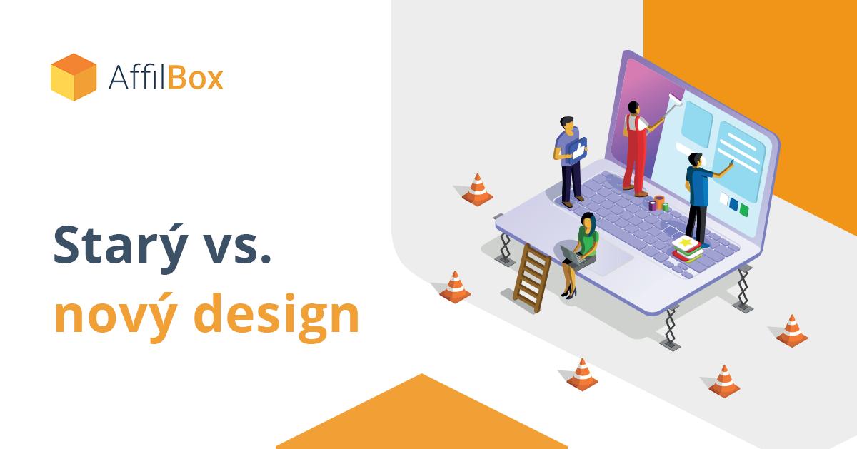 Nový design AffilBoxu vs. starý design