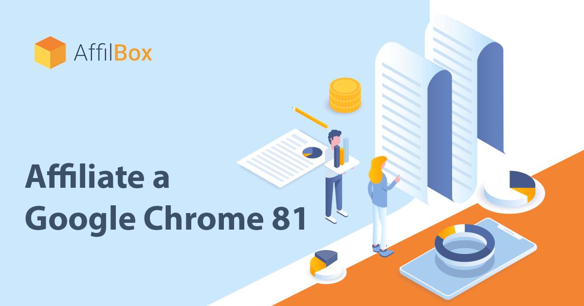 AffilBox a situace kolem Google Chrome 81
