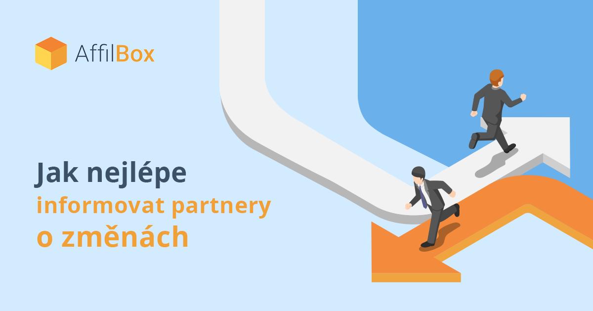 Jak nejlépe informovat affiliate partnery o změnách